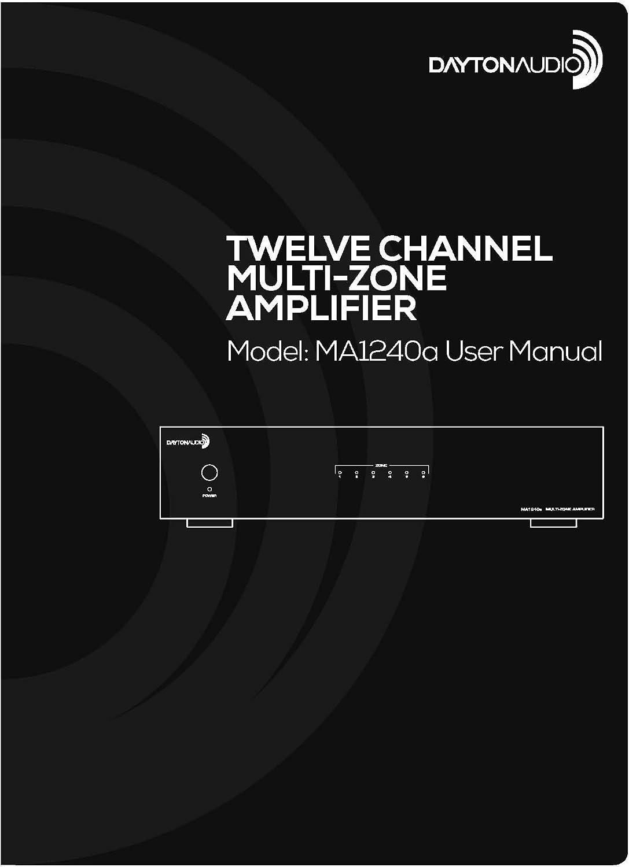 Dayton Audio MA1240a Multi-Zone Channel Amplifier 40WPC