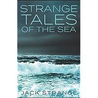 Strange Tales of the Sea (Jack's Strange Tales)