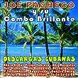 Joe Pacheco y Su Combo Brillante - Descargas Cubanas