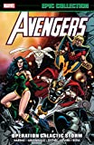 Avengers Epic Collection: Operation Galactic Storm (Avengers: Galactic Storm)