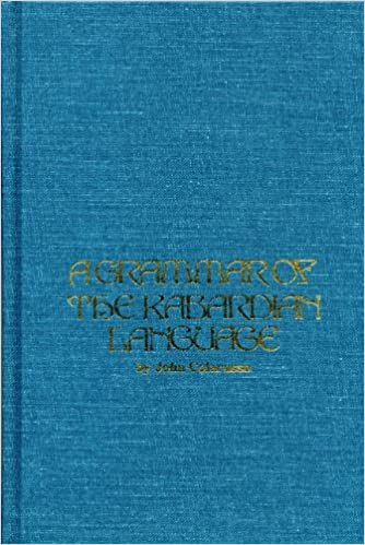 Grammar of the Kabardian Language: John Colarusso: 9780919813991 ...