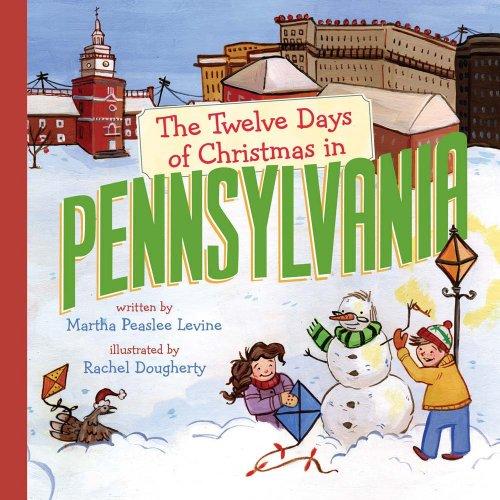 The Twelve Days of Christmas in Pennsylvania (The Twelve Days of Christmas in America) (The Pa Sterling Reading)