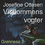 Visdommens vogter (Grønnesø 2)   Josefine Ottesen