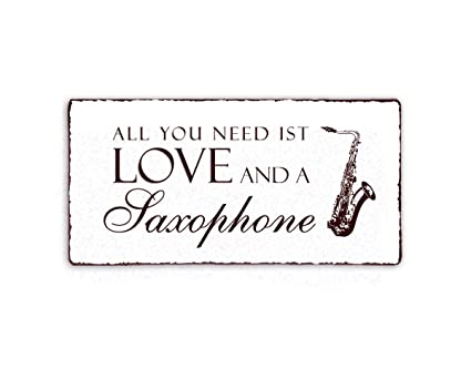 Placa decorativa, « All You Need is Love And A Saxofón ...