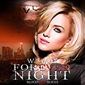 Forever Night: Blood Red Series, Book 4 | W. J. May