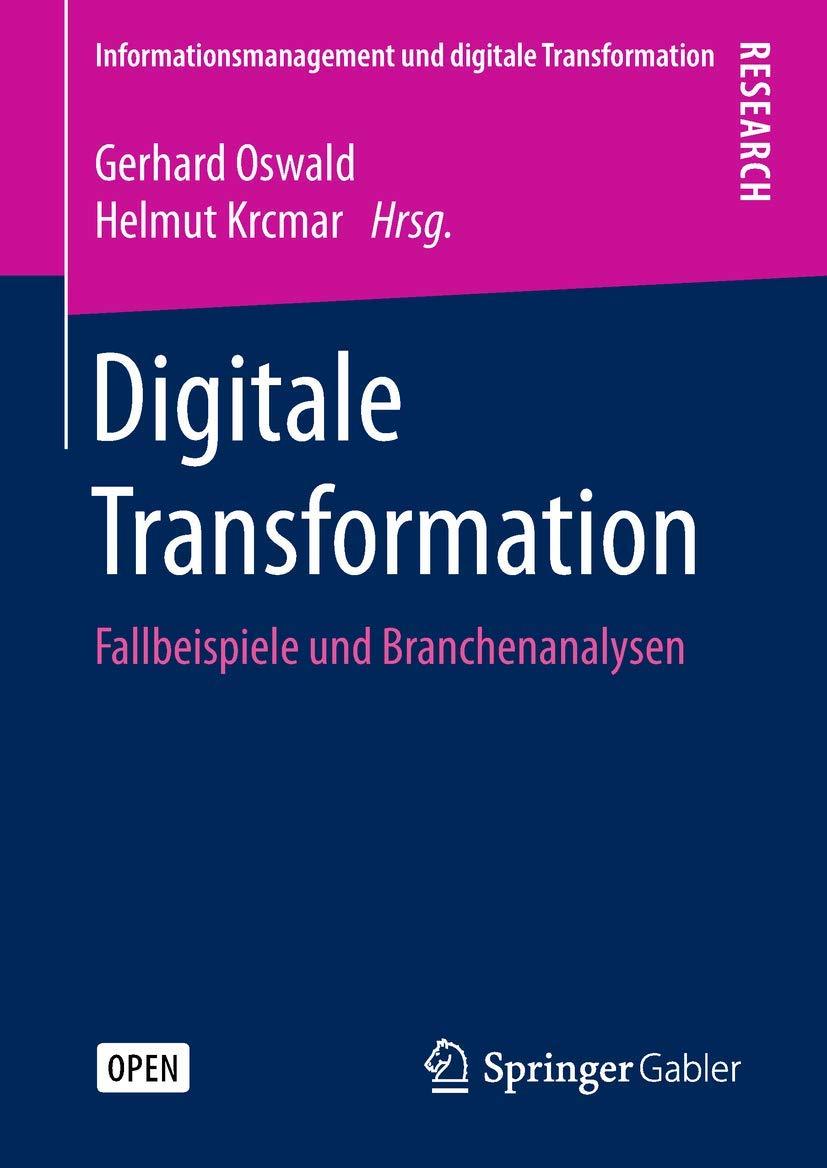 Digitale Transformation Fallbeispiele und Branchenanalysen ...