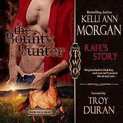 The Bounty Hunter: Rafe's Story