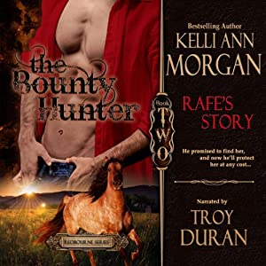The Bounty Hunter: Rafe's Story Audiobook