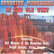 Sunshine Moonshine In The Old West - Various Artists / 15 Song CD Import /Vol 2/ Gene Autry, Red Foley, Bob Wills, Grandpa Jones, Tex Williams, Jimmy Rogers and others
