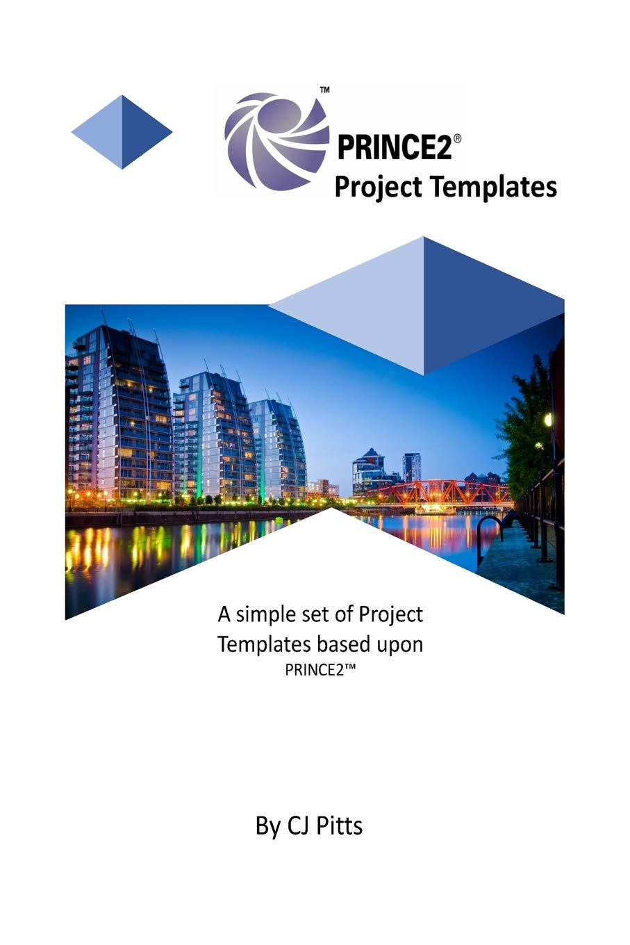 Amazon Com Prince2 Templates 9781987550825 Pitts C J Books