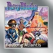 Festung Atlantis (Perry Rhodan Silber Edition 8) | Clark Darlton, K.H. Scheer, Kurt Brand