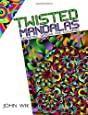 Twisted Mandalas: Geometric Designs for Coloring (Volume 1)