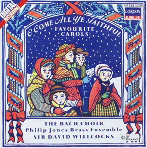 O Come All Ye Faithful: Favourite Carols