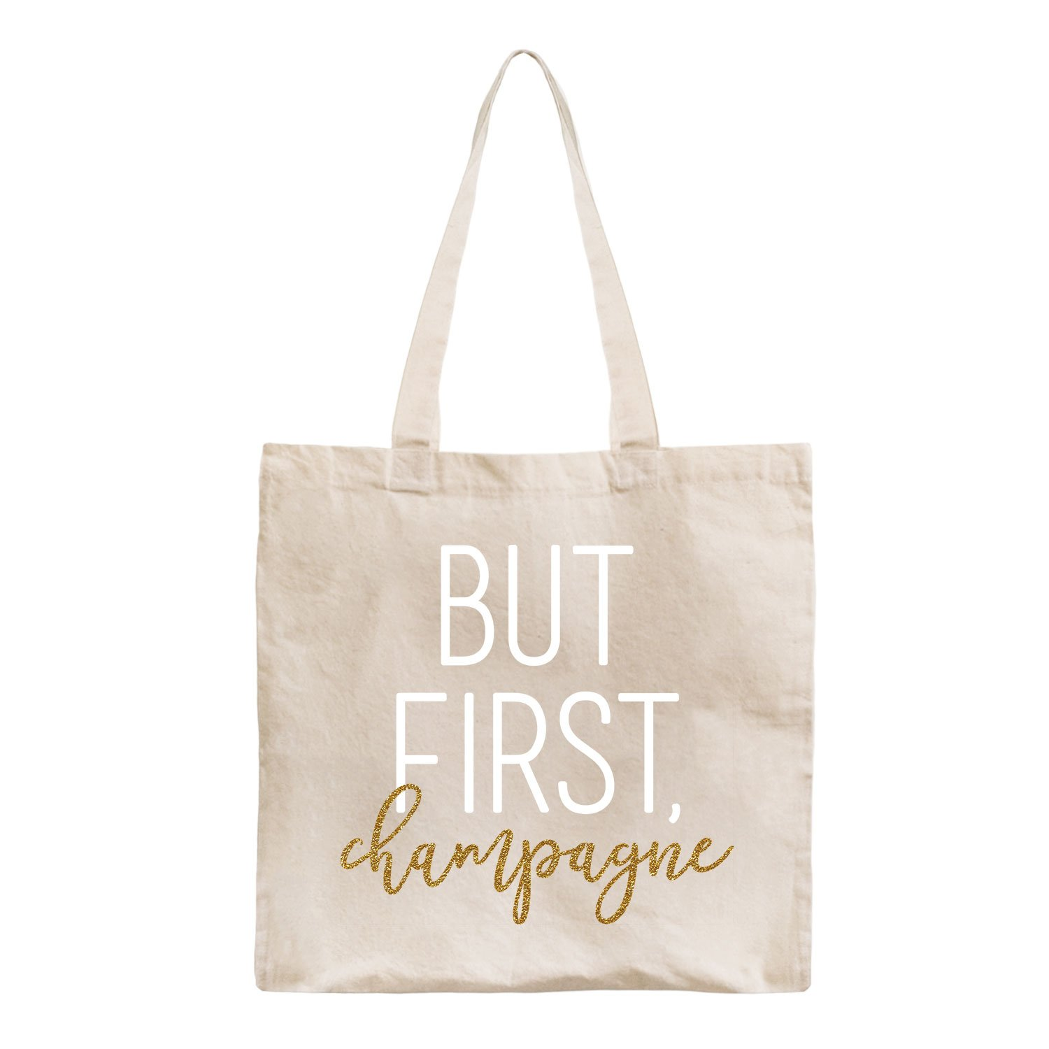 But First Champagne -Canvas Tote-One Size