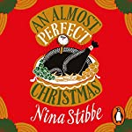 An Almost Perfect Christmas | Nina Stibbe