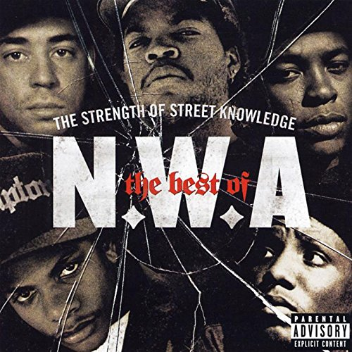 N.W.A - The Best of N.W.A: The Strength of Street Knowledge - Zortam Music