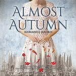 Almost Autumn | Marianne Kaurin