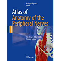 Atlas of Anatomy of the Peripheral Nerves: The