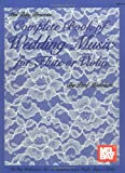 Complete Book of Wedding Music for Flute or Violin, Paul Mickelson, 0871667576