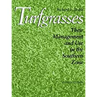 Turfgrasses: Their Management and Use in the Southern Zone, Second Edition