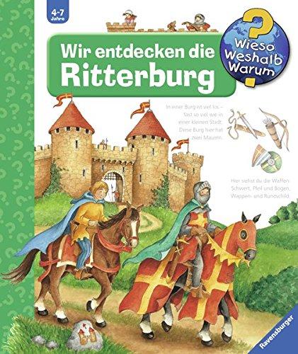 Download Wieso? Weshalb? Warum? Wir entdecken die Ritterburg. ( Ab 3 J.). pdf