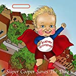 Super Cooper Saves The Day | Maria Timonina