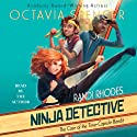 The Case of the Time-Capsule Bandit: Randi Rhodes, Ninja Detective, Book 1 Audiobook by Octavia Spencer Narrated by Octavia Spencer