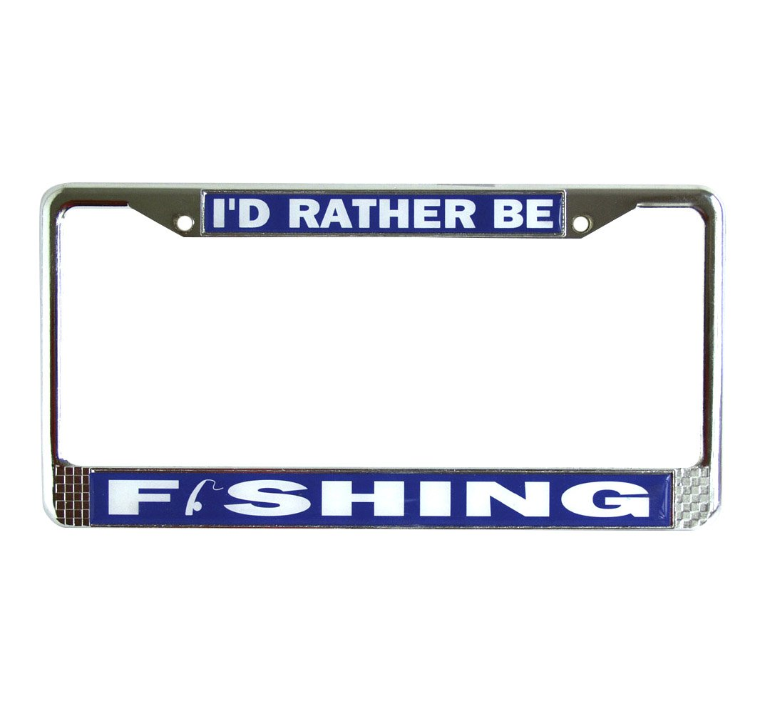 I'd Rather Be Fishing Chrome License Plate Frame Holder Ultimate Outdoor Products