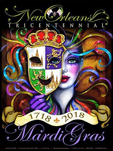 Andrea Mistretta 2018 Tricentennial New Orleans Mardi Gras Art (Mardi Gras Series)