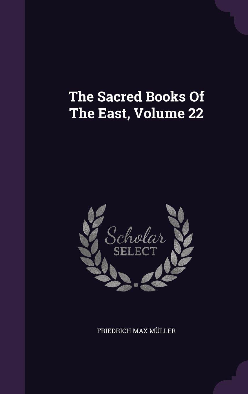 Download The Sacred Books Of The East, Volume 22 pdf epub