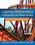 Learning Mathematics in Elementary and Middle School: A Learner-Centered Approach, Enhanced Pearson eText -- Access Card (6th Edition)