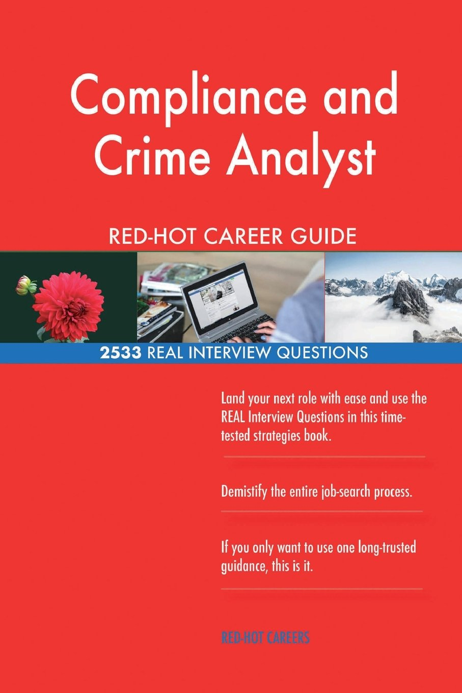 Compliance and Crime Analyst RED-HOT Career Guide; 2533 REAL Interview Questions ebook