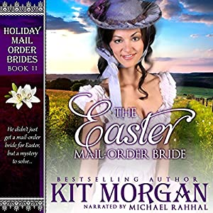 The Easter Mail-Order Bride Audiobook