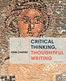Critical Thinking, Thoughtful Writing, Chaffee, John, 1285443039
