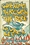 Walking Through the Fire, Laurel Lee, 0525229558