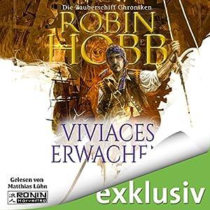 Viviaces Erwachen (Die Zauberschiffe 2) Hörbuch