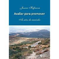 AVALIAR PARA PROMOVER: AS SETAS DO CAMINHO