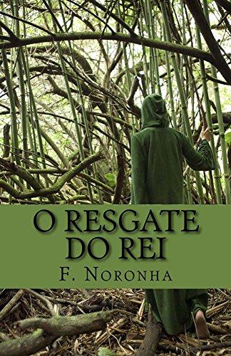 O resgate do rei (Crônicas de Unumlabium Livro 2) (Portuguese Edition)