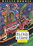 img - for After All, It's Only a Game (Author & Artist) book / textbook / text book