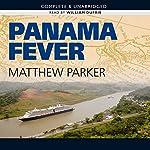 Panama Fever   Matthew Parker