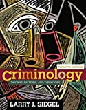 Criminology: Theories, Patterns, and Typologies (MindTap Course List)