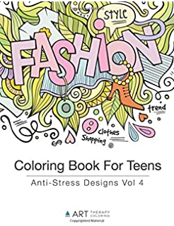 Coloring Book For Teens: Anti-Stress Designs Vol 1: Volume 1 ...