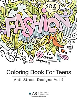 Amazon.com: Coloring Book For Teens: Anti-Stress Designs Vol 4 ...