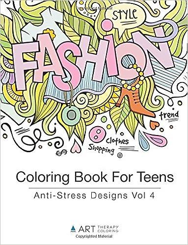 Amazon.com: Coloring Book For Teens: Anti-Stress Designs Vol ...