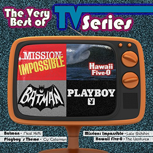 The Very Best of TV Series (Original Themes from the 50s, 60s & 70s)