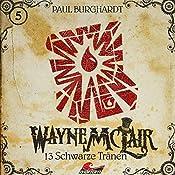 13 schwarze Tränen (Wayne McLair 5) | Paul Burghardt