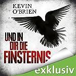Und in dir die Finsternis | Kevin O'Brien