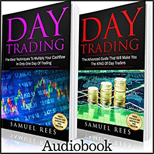 Day Trading: 2 Books in 1 Audiobook