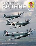 Supermarine Spitfire (Haynes Icons Manuals)