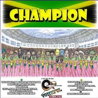 Champion (feat. Burru Banton, Ninja Man, Tiger, Boutny ...